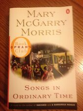 Songs in Ordinary Time by Mary McGarry Morris. 1996, Paperback GREAT BOOK!