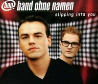 Band ohne Namen Slipping into you (2001) [Maxi-CD]