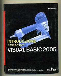 INTRODUZIONE A MICROSOFT VISUAL BASIC 2005 # Mondadori