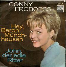 Conny Froboess - Hey, Baron Münchhausen & John, Der Edle Ritter / 7inch Single