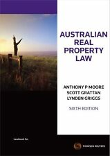 Australian Real Property Law by Anthony Moore, Scott Grattan, Lynden Griggs (Pap