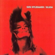Blush 2006 by Susi Hyldgaard . Disc Only/No Case