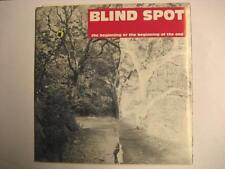 """BLIND SPOT """"THE BEGINNING OR BEGINNING OF THE END"""" 2x7"""""""