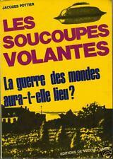 LA GUERRE DES MONDES AURA-T-ELLE LIEU? OVNI 1974