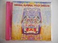 MIKHAIL ALPERIN : FOLK DREAMS (RUSSIE MOLDAVIE) || CD ALBUM | PORT 0€ !