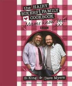 Mums Know Best: The Hairy Bikers' Family Cookbook by Hairy Bikers Hardback Book