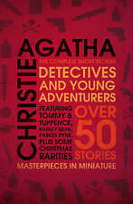 Detectives and Young Adventurers: The Complete Short Stories, Agatha Christie |