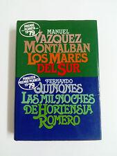 LOS MARES DEL SUR Vazquez Montalban LAS MIL NOCHES DE HORTENSIA ROMERO Quiñones