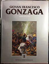(Arte) GIOVANNI FRANCESCO GONZAGA - PRIMO VOLUME -Catalogo Generale delle Opere