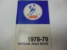 1978-79 OFFICIAL WHA HOCKEY RULE BOOK WORLD HOCKEY LEAGUE RARE