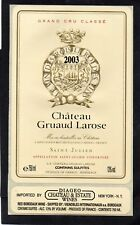 ST JULIEN 2E GCC ETIQUETTE CHATEAU GRUAUD LAROSE 2003 75CL EXPORT USA §13/11/17§