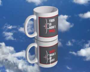 Coffee Mug -This is How I Roll for the RC Plane Enthusiast
