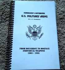 Harrison's Book US Weapons Individual Markings 205 pgs Garand Carbine M1903 .45+