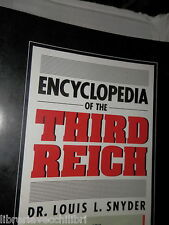 ENCYCLOPEDIA OF THE THIRD REICH Louis L Snyder Paragon House 1989 storia libro