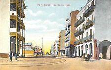 POSTCARD   EGYPT  PORT  SAID  Rue  de  la  Gare