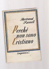 bertrand russel  perche' non sono cristiano - edizione longanesi -