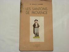 LES SANTONS DE PROVENCE / G. ARNAUD D'AGNEL / SUR VERGÉ DE VIDALON