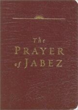 The Prayer of Jabez (Leather Edition) Wilkinson, Bruce H. Leather Bound
