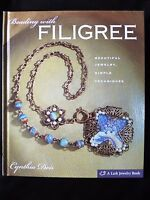 BEADING WITH FILIGREE by Cynthia Deis - Beautiful Jewellery & Simple Techniques