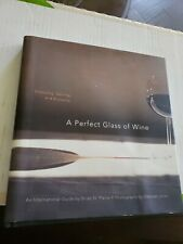 A Perfect Glass of Wine: Choosing, Serving, and Enjoying St. Pierre, Brian HCDJ
