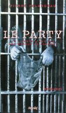 Le party, La liberté n'est pas une marque de yogourt Pierre Falardeau