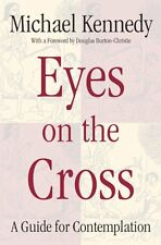 Eyes on the Cross: A Guide for Contemplation