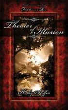 Theater of Illusion (Spirit of the River Series)