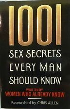 1001 Sex Secrets Every Man Should Know by Chris Allen-1995 Paperback