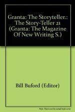 Very Good, GRANTA: THE STORYTELLER.: THE STORY-TELLER 21 (GRANTA: THE MAGAZINE O