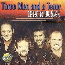 Three Men & A Tenor : Listen to the Music CD