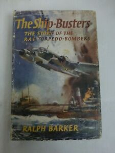The Shipbusters by Ralph Barker - Chatto & Windus (Hardback 1957) - Acceptable