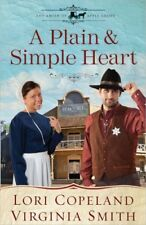 A Plain and Simple Heart (The Amish of Apple Grove) by Lori Copeland, Virginia S