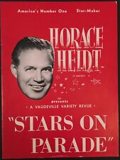 "1949 Horace Heidt ""Stars On Parade"" Souvenir Program - Vaudeville Bandleader"