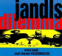 ERNST & STATT-THEATER FASSUNGSLOS JANDL - JANDLS DILEMMA  CD NEW JANDL,ERNST