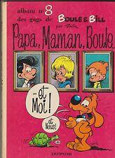 ROBA. Boule et Bill n°8. Papa Maman Boule et Moi. Dupuis EO 1972.