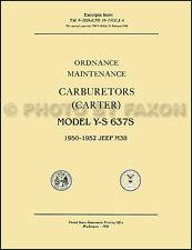 1950-1958 Jeep M38 M38A1 Carburateur Réparation Shop Manuel Tm 9 1826A Carter