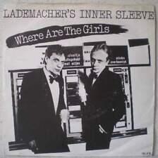 "LADEMACHER'S INNER SLEEVE Where are the girls (LISTEN) RARE 7"" 1981 powerpop"