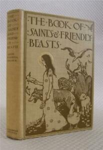 The Book of Saints & Friendly Beasts, 1904, Brown, Fanny Y. Cory Illustrated