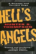 Hell`s Angels: A Strange and Terrible Saga by Hunter S. Thompson, (Paperback), B