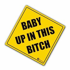 Zone Tech Baby Up In This Bitch Car Window Bumper Car Reflective Sticker Decal