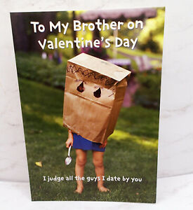 Happy Valentines Day Card TO MY BROTHER NOBODY IS AS WEIRD Marcel Shurman