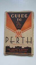 Antique 1931 Guide to Perth, Gateway to Highlands,Map,Photos,History,Ads 112ppVG