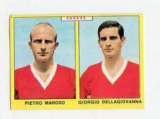 figurina - CALCIATORI PANINI 1966/67 - VARESE MAROSO, DELLAGIOVANNA