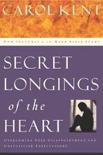 Secret Longings of the Heart by Carol Kent