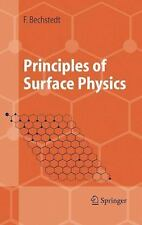 Principles of Surface Physics by Friedhelm Bechstedt (2012, Paperback)
