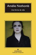 Una forma de vida (Coleccion Compactos) (Spanish Edition), , Amelie Nothomb, Ver