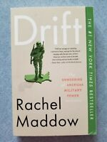 Drift: The Unmooring of American Military Power by Rachel Maddow - NEW!