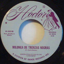 DANNY HOCTOR LATIN ORCH Milonga de Trenzas Negras MEGA RARE NM 1970 HOCTOR 45rpm