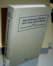 HIGH PERFORMANCE POLYMERS THEIR ORIGIN AND DEVELOPMENT 1986 Symposium HB