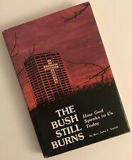 The bush still burns: How God speaks to us today